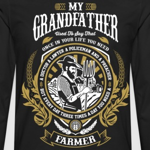 Grandfather is farmer tractors,farmers wife - Men's Premium Long Sleeve T-Shirt