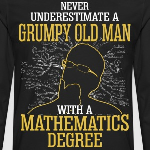 A Grumpy Old Man With A Mathematics Degree - Men's Premium Long Sleeve T-Shirt