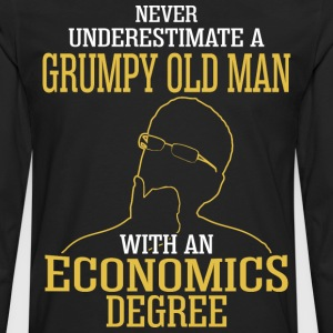 A Grumpy Old Man With An Economics Degree - Men's Premium Long Sleeve T-Shirt