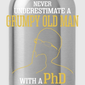 Never Underestimate A Grumpy Old Man With A PhD - Water Bottle