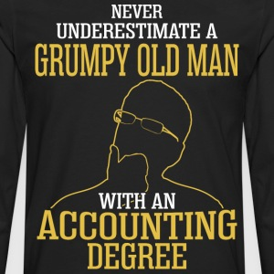 A Grumpy Old Man With An Accounting Degree - Men's Premium Long Sleeve T-Shirt