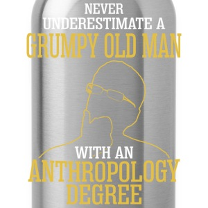 A Grumpy Old Man With An Anthropology Degree - Water Bottle