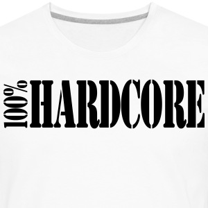 100% Hardcore Ladies T-Shirt - Men's Premium Long Sleeve T-Shirt