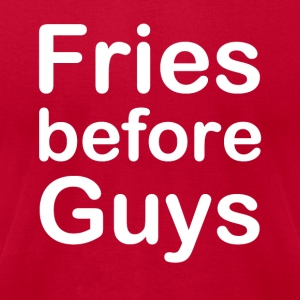 Fries Before Guys - Men's T-Shirt by American Apparel