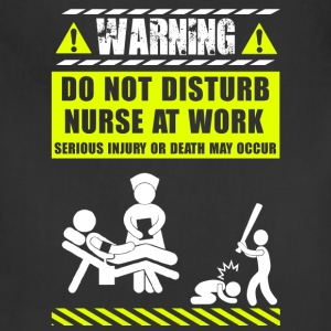 nurse funny Nurse T Shirt - Adjustable Apron