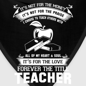 teachers teacher training teacher retirement teach - Bandana