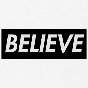 Believe in Christ Christian T shirt Sportswear - Men's T-Shirt