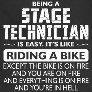 Being A Stage Technician Like The Bike Is On Fire - Adjustable Apron