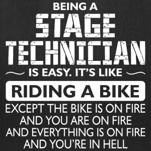 Being A Stage Technician Like The Bike Is On Fire - Tote Bag