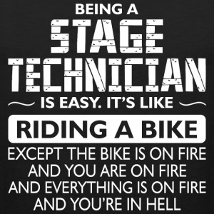 Being A Stage Technician Like The Bike Is On Fire - Men's Premium Tank