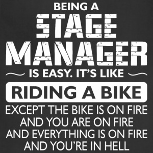 Being A Stage Manager Like The Bike Is On Fire - Adjustable Apron