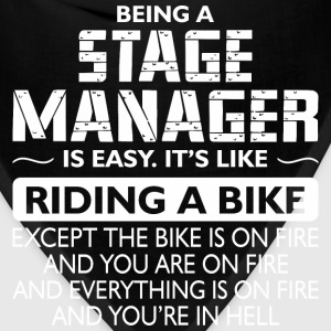 Being A Stage Manager Like The Bike Is On Fire - Bandana