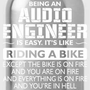 Being An Audio Engineer Like The Bike Is On Fire - Water Bottle