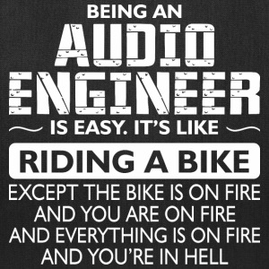 Being An Audio Engineer Like The Bike Is On Fire - Tote Bag