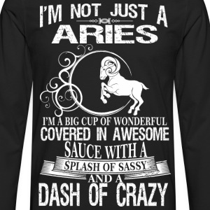 Aries Splash Of Sassy And A Dash Of Crazy - Men's Premium Long Sleeve T-Shirt