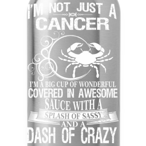 Cancer Splash Of Sassy And A Dash Of Crazy - Water Bottle