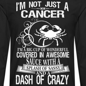 Cancer Splash Of Sassy And A Dash Of Crazy - Men's Premium Long Sleeve T-Shirt