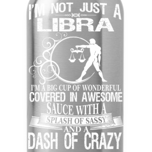 Libra Splash Of Sassy And A Dash Of Crazy - Water Bottle