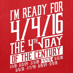 Im Ready For 4 4 16 The 4rth Square Root Day - Tote Bag