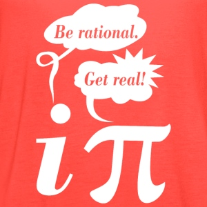 Math Mathematics Be Rational Get Real - Women's Flowy Tank Top by Bella