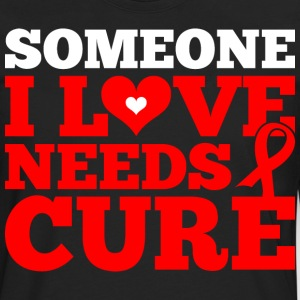 Someone I Love Needs Cure Hiv - Men's Premium Long Sleeve T-Shirt