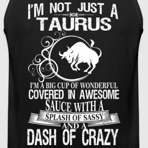 Taurus Splash Of Sassy And A Dash Of Crazy - Men's Premium Tank