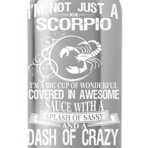 Scorpio Splash Of Sassy And A Dash Of Crazy - Water Bottle