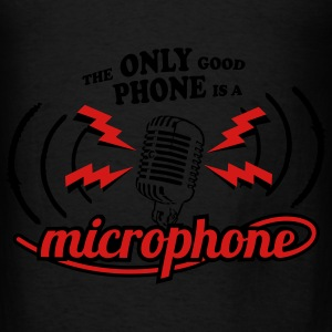 The only good phone is a microphone Bags & backpacks - Men's T-Shirt