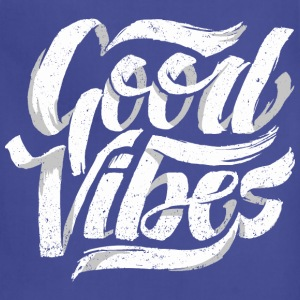 Good Vibes, Cool Hand Lettered Typographic T-Shirt - Adjustable Apron