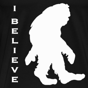 Bigfoot I believe w - Men's Premium T-Shirt