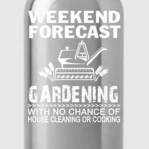 WEEKEND FORECAST GARDENING - Water Bottle