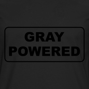 Gray Powered T-Shirts - Men's Premium Long Sleeve T-Shirt