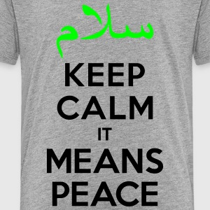 Keep calm it means Peace Kids' Shirts - Toddler Premium T-Shirt