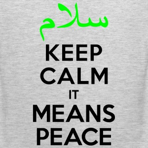 Keep calm it means Peace Kids' Shirts - Men's Premium Tank
