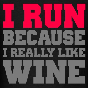 I Run Because I Really Like Wine - Men's T-Shirt
