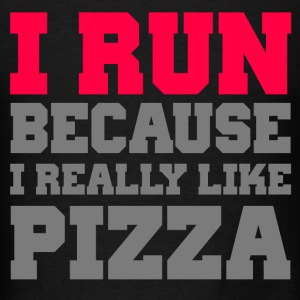 I Run Because I Really Like Pizza - Men's T-Shirt
