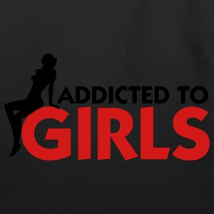 Addicted to Girls! Polo Shirts - Eco-Friendly Cotton Tote
