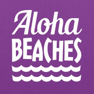 Aloha Beaches funny saying - Tote Bag