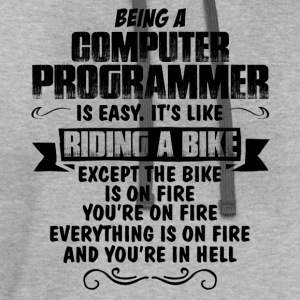 Being A Computer Programmer... T-Shirts - Contrast Hoodie