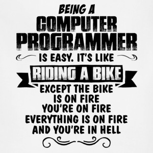 Being A Computer Programmer... T-Shirts - Adjustable Apron