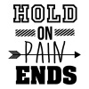Hold on pain ends - Men's Premium T-Shirt