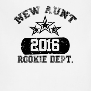 New Aunt 2016 Rookie Dept Women's T-Shirts - Adjustable Apron