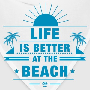 Life Better at The Beach T-Shirts - Bandana