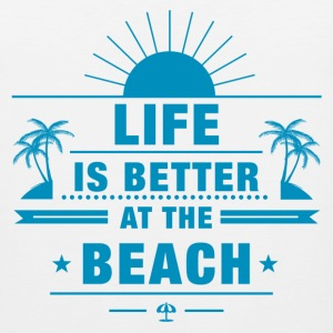 Life Better at The Beach T-Shirts - Men's Premium Tank