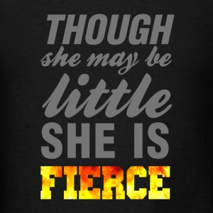 Though she may be little she is fierce wod gym - Men's T-Shirt