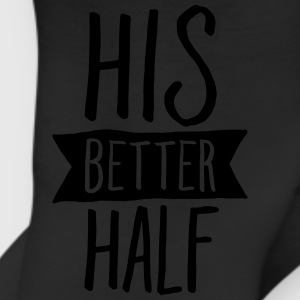 His Better Half T-Shirts - Leggings