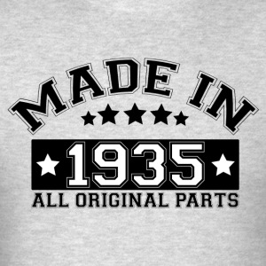 MADE IN 1935 ALL ORIGINAL PARTS Hoodies - Men's T-Shirt