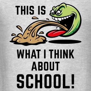 This Is What I Think About School! (PNG) Tanks - Men's T-Shirt