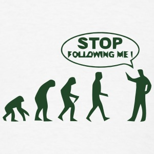 STOP FOLLOWING ME Caps - Men's T-Shirt
