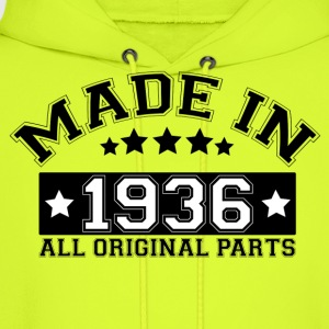 MADE IN 1936 ALL ORIGINAL PARTS T-Shirts - Men's Hoodie
